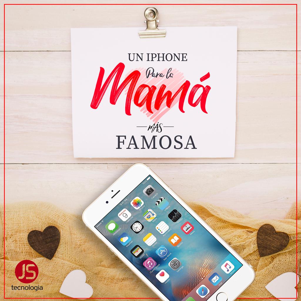 Concurso IPhone 6s para la Madres JS Tecnología
